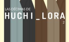 Huchi Lora pondrá en circulación un nuevo libro de décimas en la FILSD 2018
