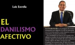 """Luis Estrella pondrá a circular en enero su libro """"El Danilismo afectivo"""""""